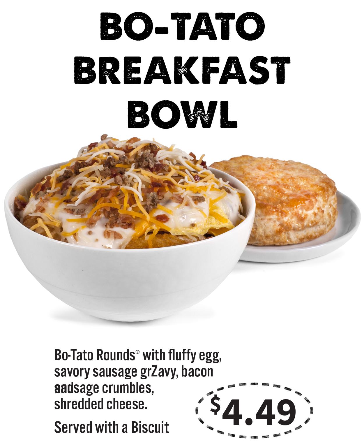 bo-tato breakfast bowl - Bojangles\'® / Tands, Inc.